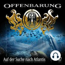 Offenbarung 23, Folge 67: Auf der Suche nach Atlantis