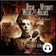 Oscar Wilde & Mycroft Holmes - Sonderermittler der Krone, Folge 4