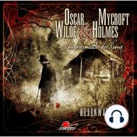 Oscar Wilde & Mycroft Holmes, Sonderermittler der Krone, Folge 6
