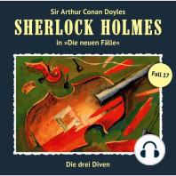 Sherlock Holmes, Die neuen Fälle, Fall 17
