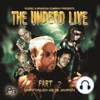 Undead Live, Part 2, The