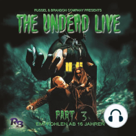 Undead Live, Part 3, The