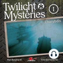 Twilight Mysteries, Die neuen Folgen, Folge 1: Charybdis