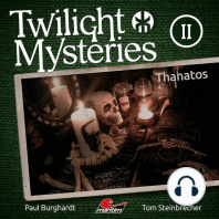 Twilight Mysteries, Die neuen Folgen, Folge 2