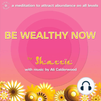 Be Wealthy Now