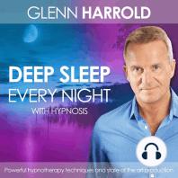 Deep Sleep Every Night