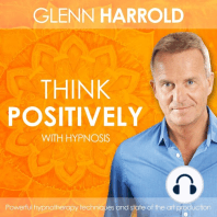 Think Positively: With Hypnosis