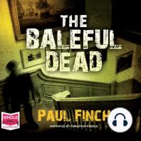 The Baleful Dead