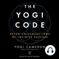 The Yogi Code: Seven Universal Laws of Infinite Success