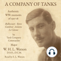 A Company of Tanks: Authentic WWI Memoirs of 1917-18