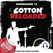Cotton Reloaded, Sammelband 15: Folgen 43-45