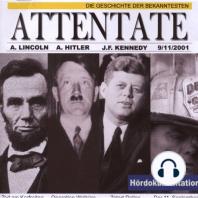 Die Geschichte der bekanntesten Attentate