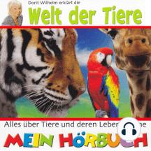 Dorit Wilhelm erklärt, Dorit Wilhelm erklärt die Welt der Tiere