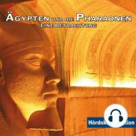 Ägypten & die Pharaonen
