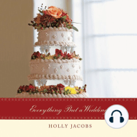 Everything But a Wedding