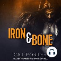 Iron & Bone
