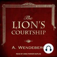 The Lion's Courtship