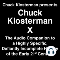 Chuck Klosterman Presents Chuck Klosterman X