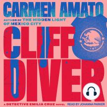 Cliff Diver: An Emilia Cruz Novel