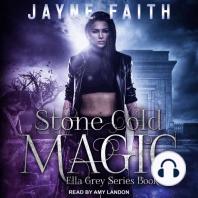 Stone Cold Magic