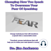 Changing How You Speak to Overcome Your Fear of Speaking