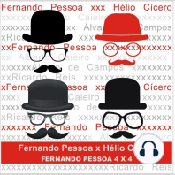 Fernando Pessoa x Hélio Cícero
