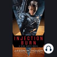 Injection Burn