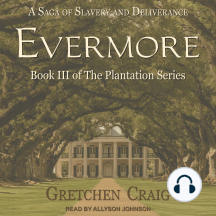 Evermore: A Saga of Slavery and Deliverance