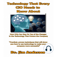 Technology That Every CIO Needs to Know About