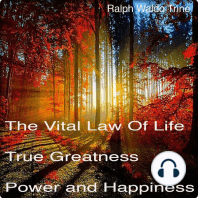 The Vital Law of True Life, True Greatness, Power, and Happiness