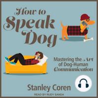 How To Speak Dog