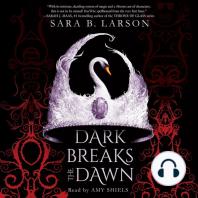 Dark Breaks the Dawn