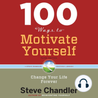 100 Ways to Motivate Yourself, Third Edition