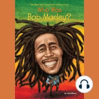 Who Was Bob Marley?