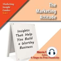 The Marketing Attitude