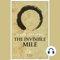 The Invisible Mile