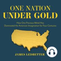 One Nation Under Gold