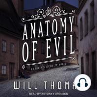 Anatomy of Evil