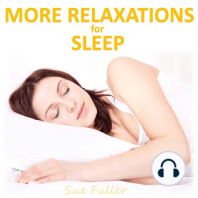 More Relaxations for Sleep
