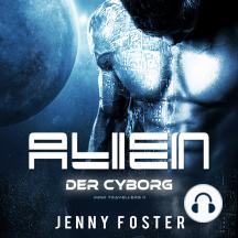 Alien – Der Cyborg