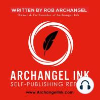 Archangel Ink Self-Publishing Report