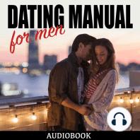 Dating Manual for Men