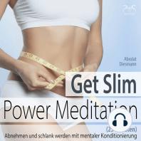 Get Slim Power Meditation