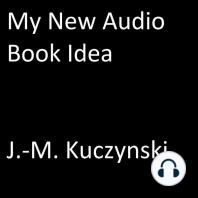 My New Audio Book Idea