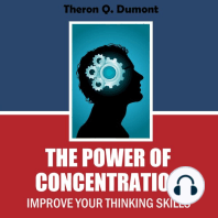 The Power of Concentration: Improve Your Thinking Skills