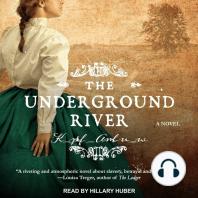 The Underground River: A Novel