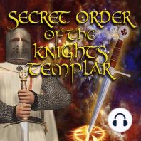Secret Order of the Knights Templar