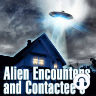 Alien Encounters and Contactees