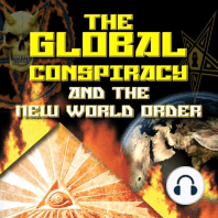 The Global Conspiracy and New World Order