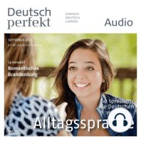 Deutsch lernen Audio - Alltagssprache